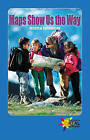 Maps Show Us the Way by Jessica Leithauser (Paperback / softback, 2012)
