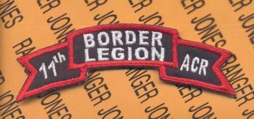 11 ACR Armored Cavalry Regt BORDER LEGION scroll patch