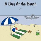 a Day at The Beach by Beth Costanzo 9781438981802 Paperback 2009