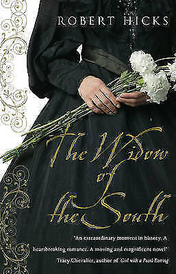 """""""AS NEW"""" Hicks, Robert, The Widow of the South Book"""