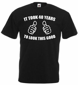 Image Is Loading It Took 40 T Shirt Mens 40th Birthday