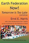 Earth Federation Now! 2D Ed. by Errol E Harris (Paperback / softback, 2014)