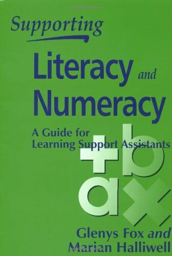 1 of 1 - Supporting Literacy and Numeracy: A Guide for Learning Support Assistants,Gleny