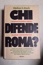 CHI DIFENDE ROMA ? DAVIS RIZZOLI 1973 PRIMA EDIZIONE