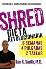 Shred: La Dieta Revolucionaria by Ian K Smith (Paperback / softback, 2013)