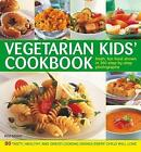 Vegetarian Kids Cookbook: 50 Tasty, Healthy and Great-Looking Dishes Every Child Will Love by Roz Denny (Paperback, 2012)