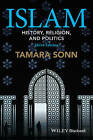 Islam: History, Religion, and Politics by Tamara Sonn (Paperback, 2015)