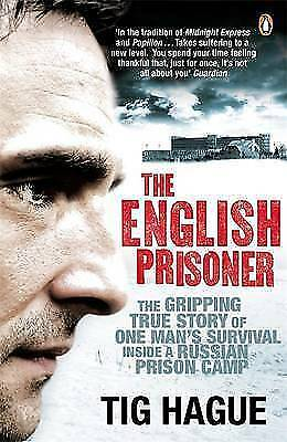 The English Prisoner by Hague, Tig, Acceptable Book (Paperback) Fast & FREE Deli