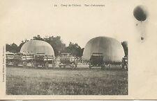 CARTE POSTALE / CAMP DE CHALONS PARC D'AEROSTATION / BALLON