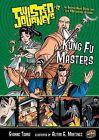 Kung Fu Masters by Evonne Tsang (Hardback, 2009)