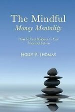 The Mindful Money Mentality: How To Find Balance in Your Financial Future