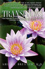 Transitions: How Women Embrace Change and Celebrate Life by Abigail Brenner MD (Paperback / softback)