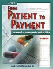 From Patient to Payment: Insurance Procedures for the Medical Office,-ExLibrary