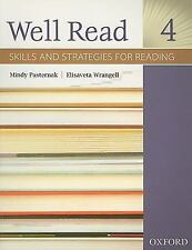 Well Read 4: Skills and Strategies for Reading Mindy Pasternak Oxford