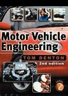 Motor Vehicle Engineering: The UPK for NVQ Level 2: 2009 by Tom Denton (Paperback, 2002)