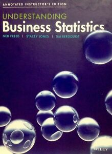 Details about Understanding Business Statistics By Ned Freed, Stacey Jones,  & Tim Bergquist