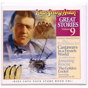 Details about NEW! Your Story Hour Great Stories Volume 9 on Audio CD  ERNEST SHACKLETON ship