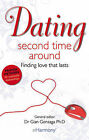 Dating the Second Time Around: Finding Love That Lasts by Dr. Gian Gonzaga (Paperback, 2011)