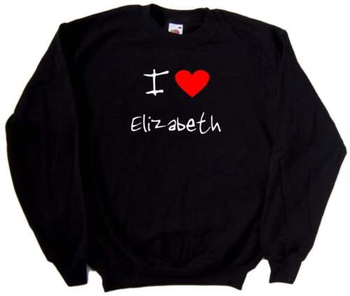 I Love Heart Elizabeth Black Sweatshirt