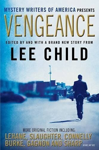 1 of 1 - Vengeance: Mystery Writers of America Presents by Child, Lee | Paperback Book |