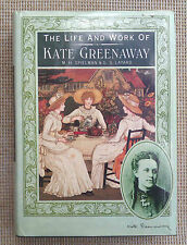 THE LIFE AND WORK OF KATE GREENAWAY BY M. H. SPIELMAN & G. S. LAYARD.