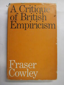 Good-A-critique-of-British-empiricism-Cowley-Fraser-1968-01-01-Previous-own