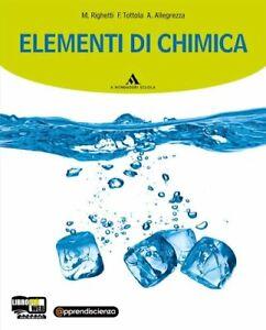 elementi di chimica x lic. chimica e merceologia righetti/tottola 9788824732765