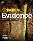 Criminal Evidence: Principles and Cases by Terry Anderson, Thomas Gardner (Hardback, 2015)