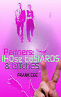 Partners: Those Bastards and Bitches by Frank Cee (Paperback / softback, 2002)