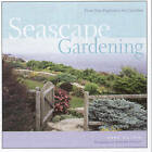 Seascape Gardening by Anne Halpin (Paperback, 2006)
