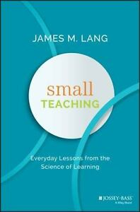 Small-Teaching-Everyday-Lessons-from-the-Science-of-Learning-Hardback-or-Cased
