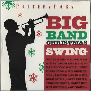 Details About Pottery Barn Big Band Swing Christmas Cd Louis Prima Big Bad Voodoo Daddy