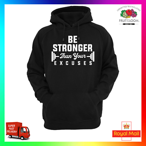 Be Stronger Than Your Excuses Hoodie Hoody Gym Fitness Health Weight Lift Squat