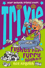 Trixie Fights For Furry Rights by Ros Asquith (Paperback, 2007)
