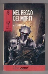 J.H. Brennan NEL REGNO DEI MORTI Librogame 1988