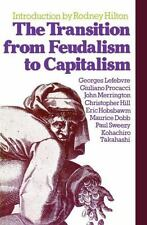 The Transition from Feudalism to Capitalism Lefebvre, Georges Paperback