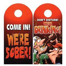 Do Not Disturb We're Drinking Sober Door Knob Hanger Novelty Prank Joke Gag Gift