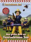Feuerwehrmann Sam: Mein großes Buch von Feuerwehrmann Sam von Katrin Zuschlag (2013, Gebundene Ausgabe)