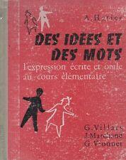 DES IDEES ET DES MOTS CE, par VILLARS, MARCHAND, VIONNET, Editions HATIER