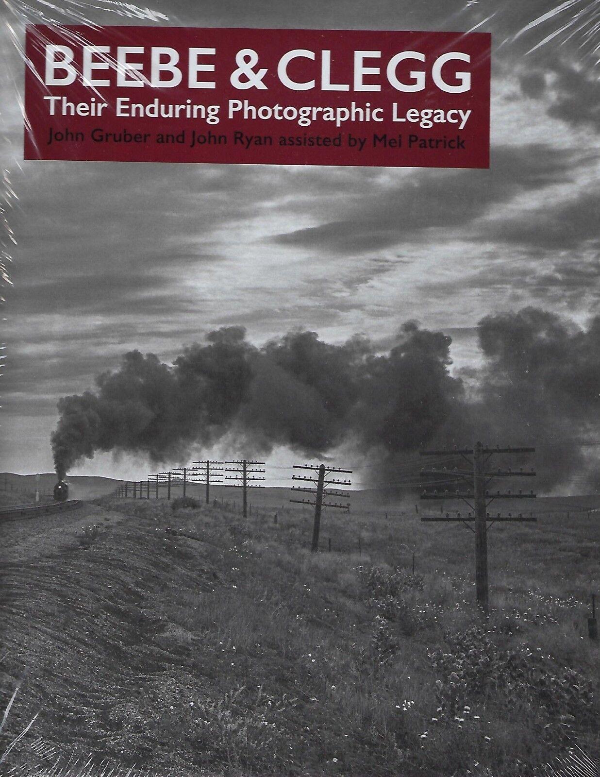 Beebe & Clegg - Loro Enduring Ferrovia Fotografico Legacy  Nuovo Libro