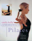 Emily Kelly's Common Sense Pilates by Emily Kelly (Hardback, 2000)