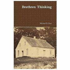 Brethren Thinking by Michael Hari (2013, Hardcover)