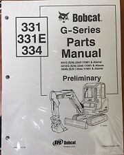 Bobcat 331 331e 334 G Series Parts Catalog Manual Part Number 6902789