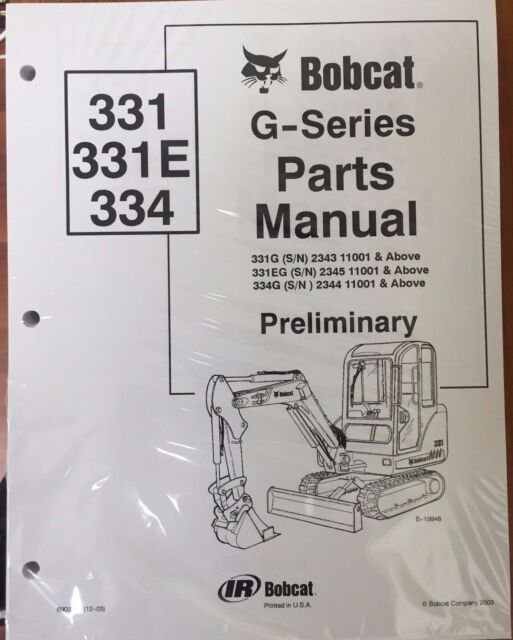 bobcat 331 331e 334 g series parts catalog manual - part number # 6902789