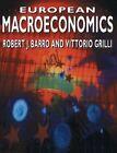 European Macroeconomics by Robert J. Barro, Vittorio Grilli (Paperback, 1994)