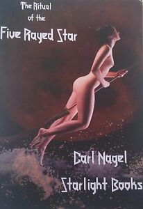 The-Ritual-of-The-5-Rayed-Star-By-Carl-Nagel-FINBARR-amp-STARLIGHT-BOOKS-OCCULT