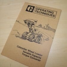 Caterpillar Front End Wheel Loader Operator Technique Manual Book Guide Brochure