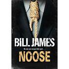 Noose by Bill James (Paperback, 2014)