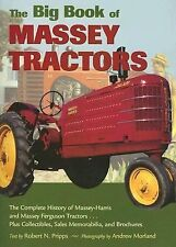 The Big Book of Massey Tractors : The Complete History of Massey Tractors