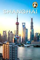 Shanghai von Brendan P. O'Reilly, Ansel Klusmire und Trey Archer (2015,...